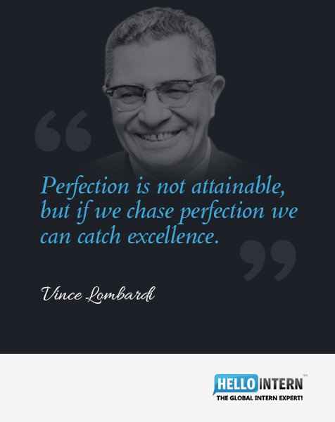 Perfection is not attainable, but if we chase perfection we can catch excellence. #quote #VinceLombardi <br>http://pic.twitter.com/P4obD1Xfxc