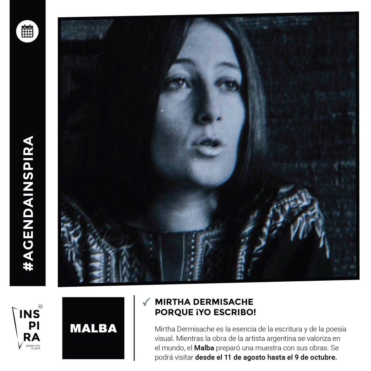 #AgendaInspiraMirtha Dermisache hoy en @museomalba #RedInspira #dondeviveelarte #artelatinoamericano #MirthaDermisache #arte #museo #artista