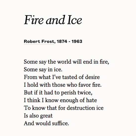 poets org on twitter fire and ice by robert frost https t co