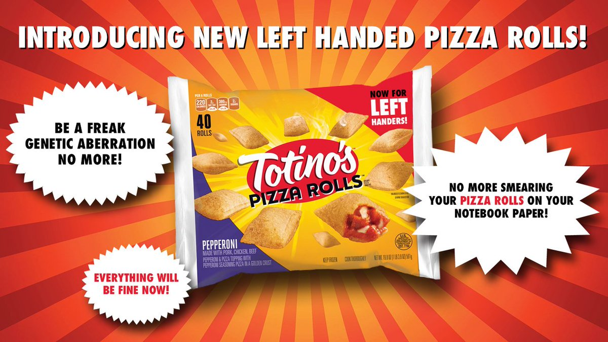 Introducing NEW Left Handed Pizza Rolls! They're definitely not just r...