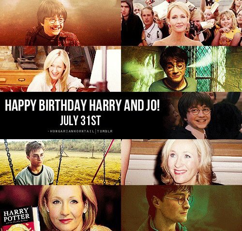 31st July 1965: Happy 52nd Birthday, J.K. Rowling!  31st July 1980: Happy 37th Birthday, Harry Potter!