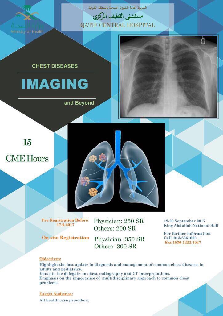 CHEST DISEASES IMAGING AND BEYOND   King Abdullah National Hall -Qatif 19-20 September 2017 15 CME Hours  #psmchs #uod #inayacollege<br>http://pic.twitter.com/3bPQkEIspV