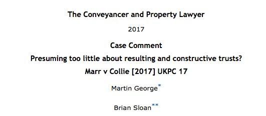 Note by @martingeorge &amp; me on Marr v Collie now @ [2017] Conv 303 &amp; on @WestlawUK #trusts #cohabitation #constructivetrust.<br>http://pic.twitter.com/fAeJI9CLdM