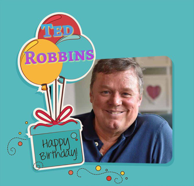 Happy Birthday Ted Robbins, Chris Hemsworth, Hulk Hogan, Ian McDiarmid, Duncan Preston & Ashley Jensen