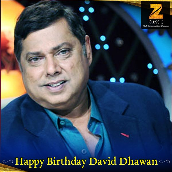 Lets wish the \No. 1 gifted director of Bollywood, David Dhawan! a very Happy Birthday.