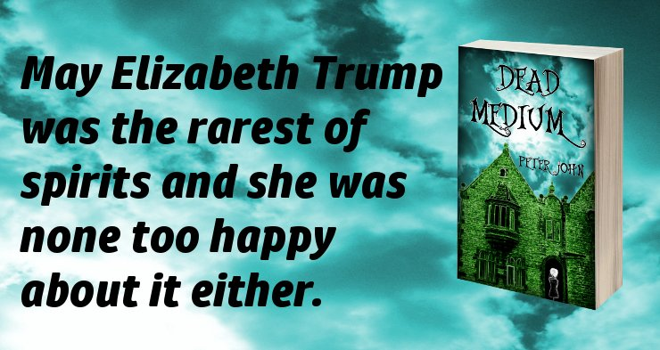 May Elizabeth Trump was the rarest of spirits and she was none too happy about it either.  http:// viewbook.at/DeadMedium  &nbsp;   #fridayreads #Kindle #T4US<br>http://pic.twitter.com/SOLHaCwLXs
