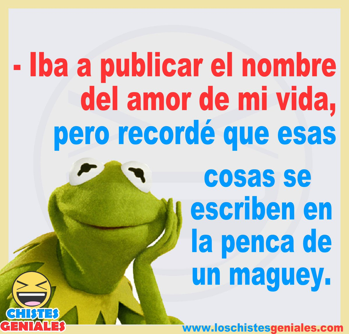 Chistes Geniales Auf Twitter El Amor De Mi Vida