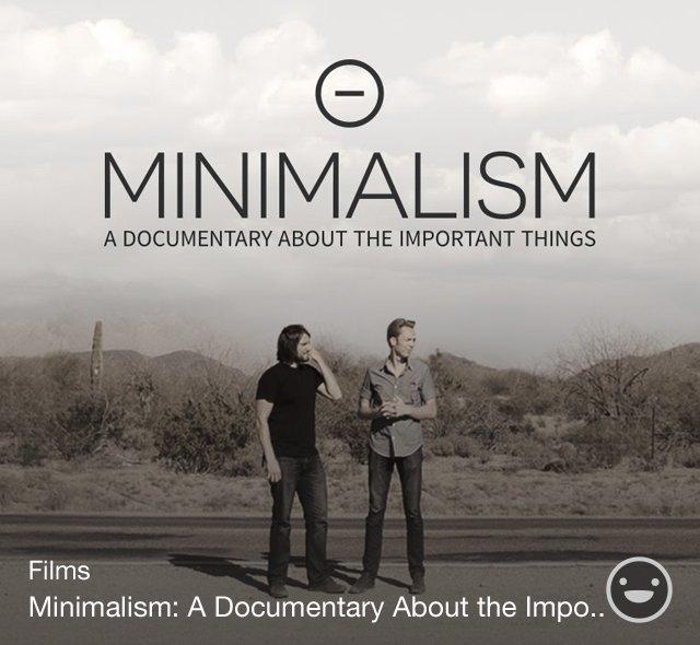 Minimalismfilm on for Minimalism live a meaningful life