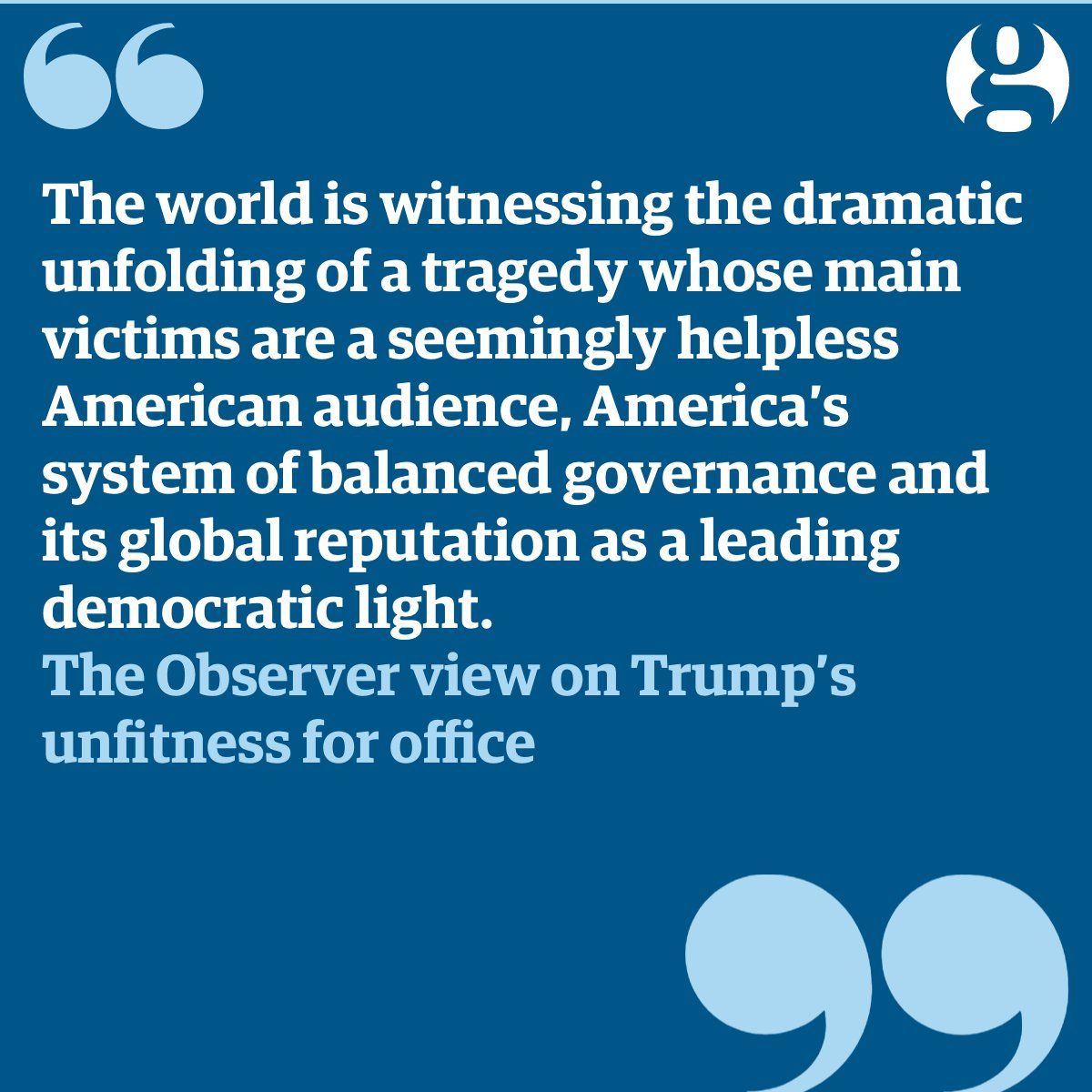 The Observer view on Donald Trump's unfitness for office | Observer editorial https://t.co/1LXm9pvLSw