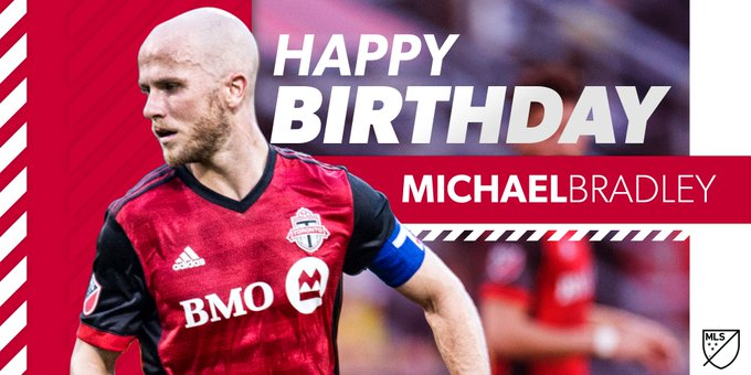 We\re celebrating an today! Happy birthday to the one and only Michael Bradley.