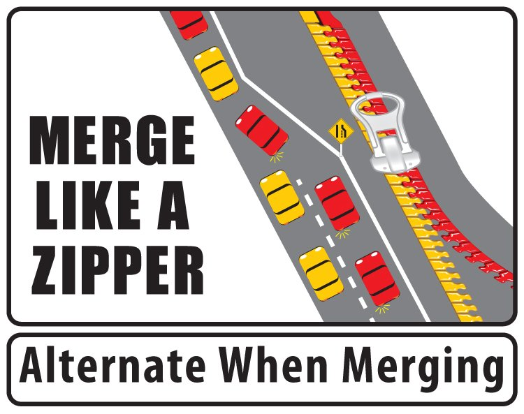 Please take your turn when merging. Traffic flows a lot smoother that...