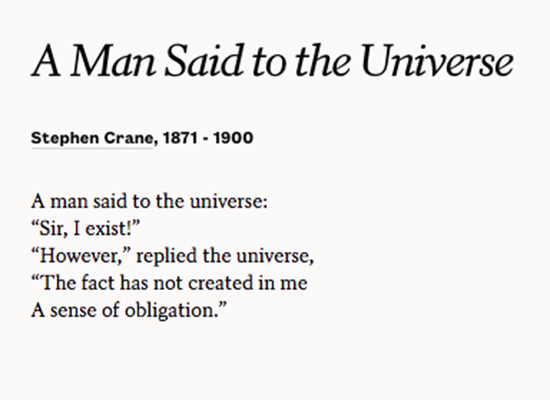"""However,"" replied the universe  —Stephen Crane https://t.co/mKljKmNbxA https://t.co/FhvFswgUhK"