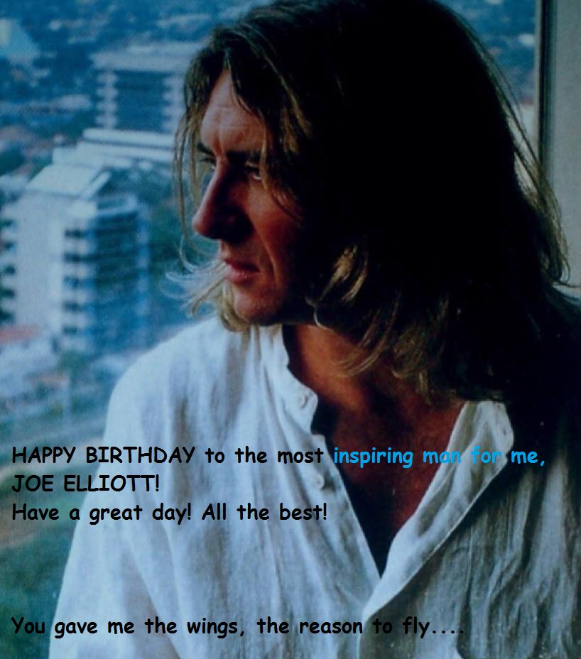 Happy Birthday, Joe Elliott Have a great day!