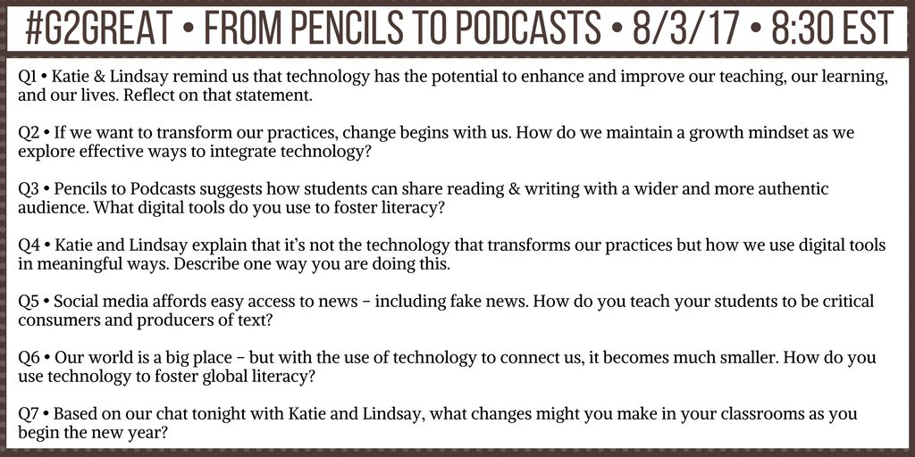 Here are our Qs for tonight's #G2Great very excited to have @ktkelly14 & @LYearta so important to bring tech into the classroom w/meaning! https://t.co/3YAfBwnMTK