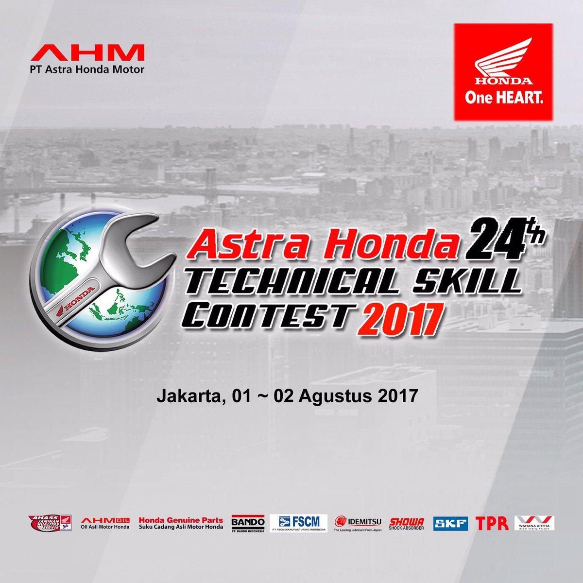 Welovehonda On Twitter Tema Astra Honda Technical Skill Contest Tahun Ini Yaitu Proudness To Be Part Of Family Astrahondatechcontest2017