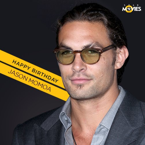 Happy Birthday to the newest superhero on the block, Jason Momoa!