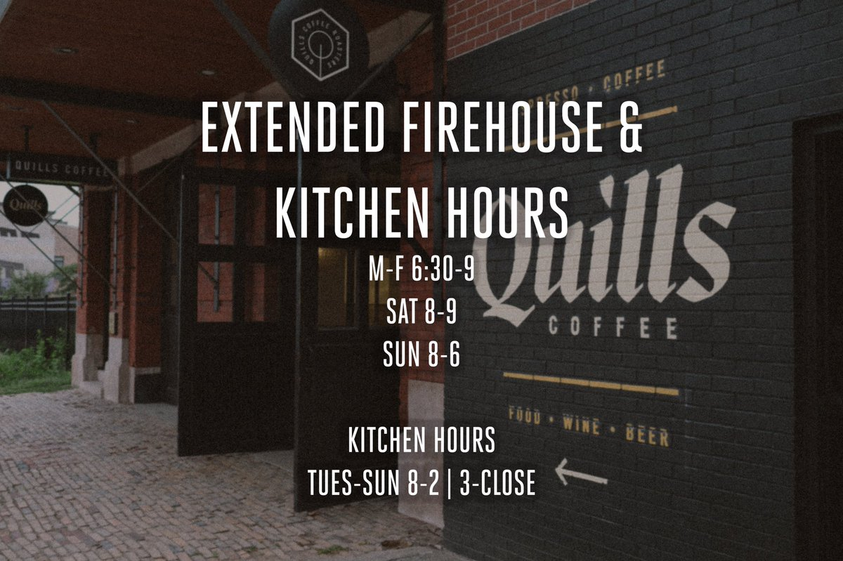 Quills coffee on twitter new hours the firehouse kitchen is now open tues sun and now open later nightly for your 🥂🍻☕ 🍢