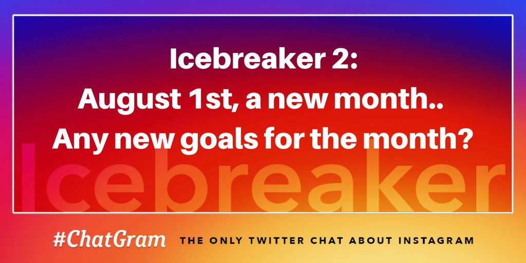 IB2: August 1st, a new month.. Any new goals for the month? #ChatGram https://t.co/eZW3rOjBFN