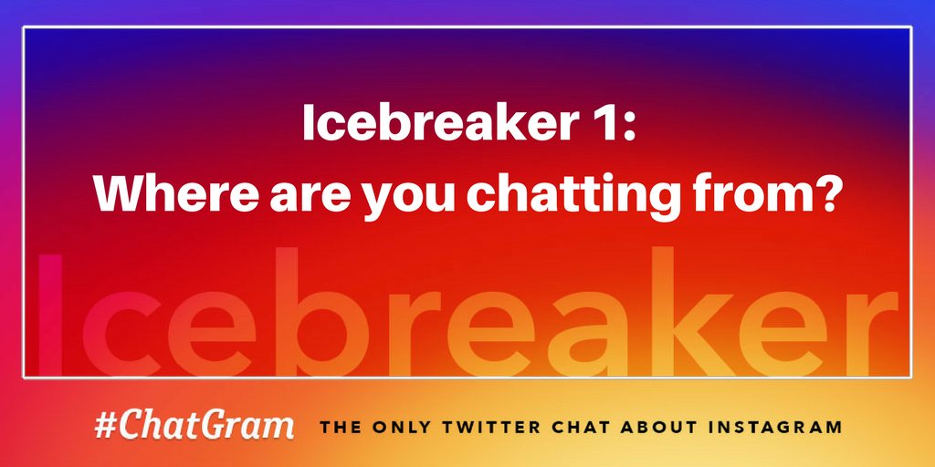 IB1: Where are you chatting from? #ChatGram https://t.co/mWnfcK0DYD