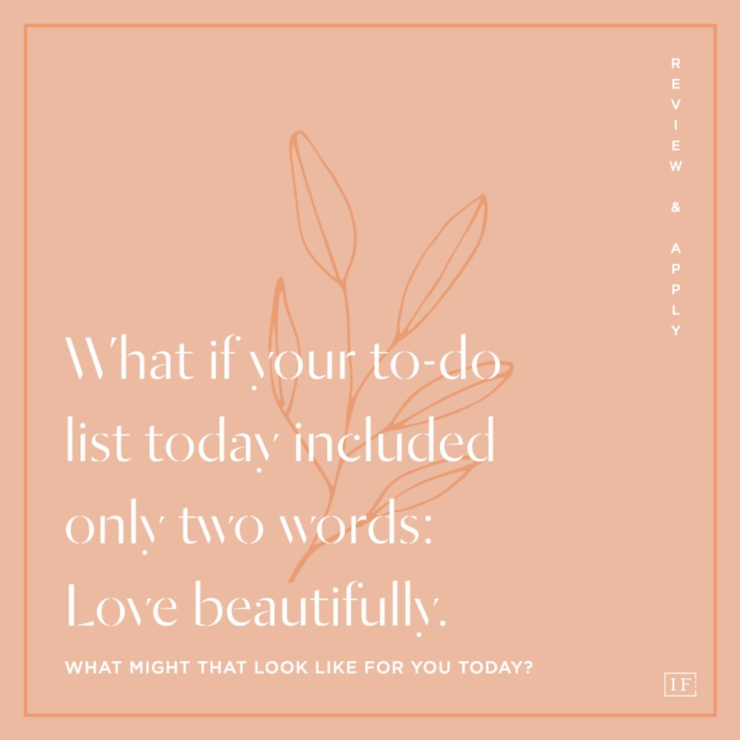 How to love beautifully