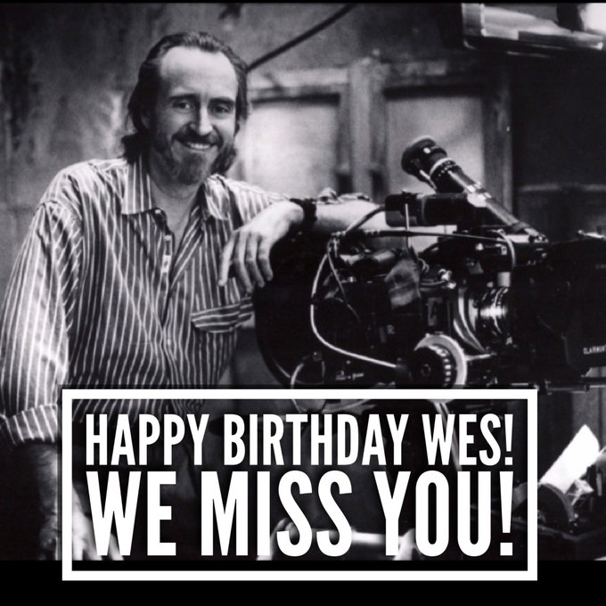 Happy Birthday to our hero, the late Wes Craven!