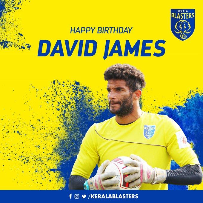A Very Happy Birthday To Captain & GoalKeeper Of Kerela Blasters David James