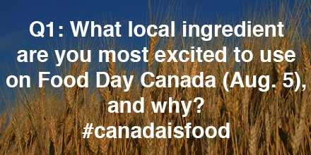 Q1: What local ingredient are you most excited to use on Food Day Canada (Aug. 5), and why? #canadaIsfood https://t.co/HdM2oVDPVI
