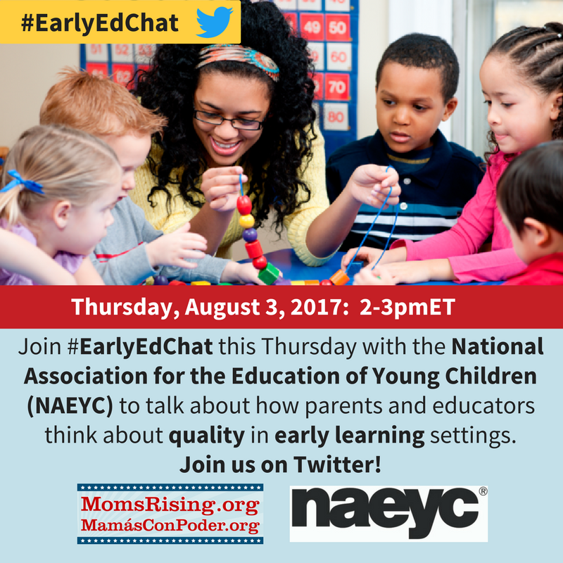 Thumbnail for #EarlyEdChat 8/3/2017 with MomsRising & NAEYC