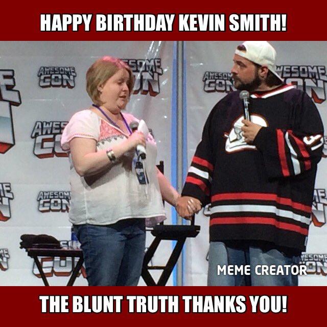 Happy Birthday Kevin Smith! We owe you so much!