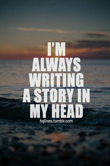No matter where I am, no matter what I&#39;m doing... I&#39;m always writing a story in my head. #amwriting #writerslife <br>http://pic.twitter.com/RLD5TH5lxP