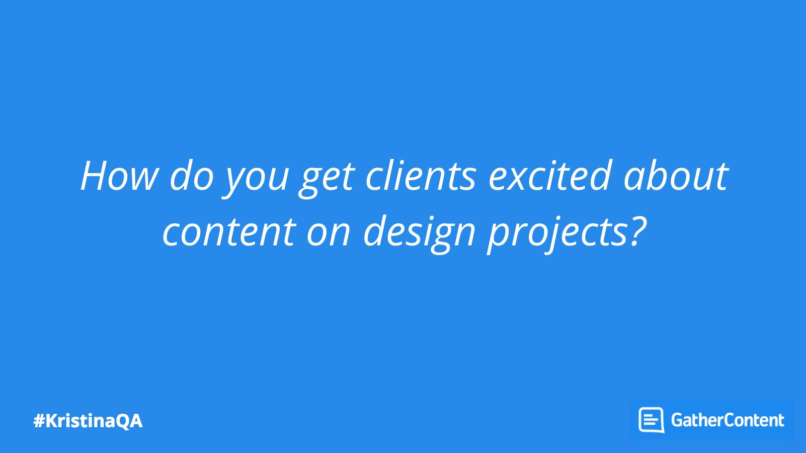 """Kristina's mantra: """"People come to your site for content not design"""" #KristinaQA https://t.co/HcRF8EXnXt"""