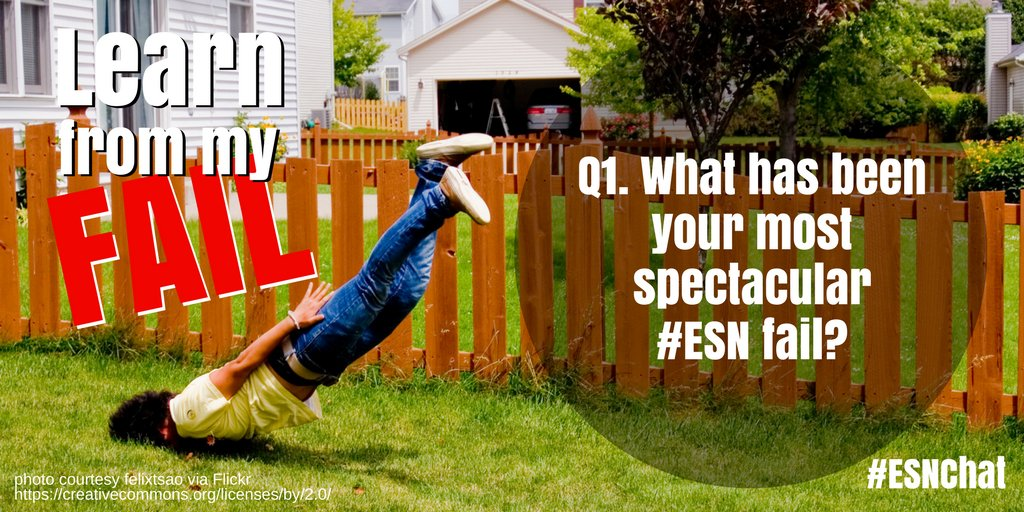Q1. What has been your most spectacular #ESN fail? #esnchat https://t.co/fxOk40TsuF