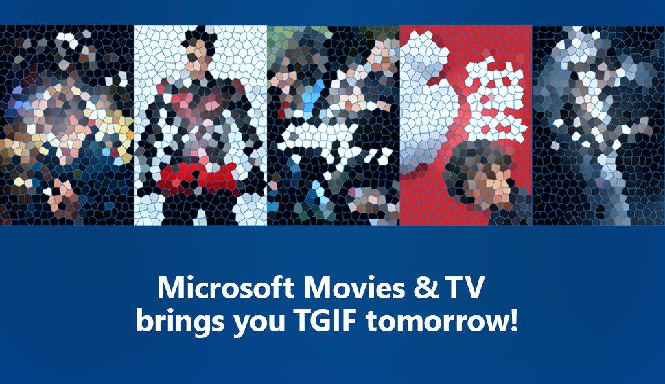 windows store s tweet microsoft movies tv brings you tgif