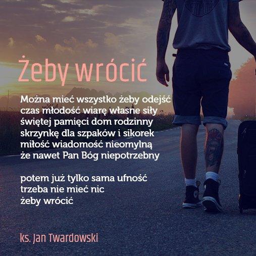 Twardowskipoezjaeu On Twitter żebywrócić Zebywrocic