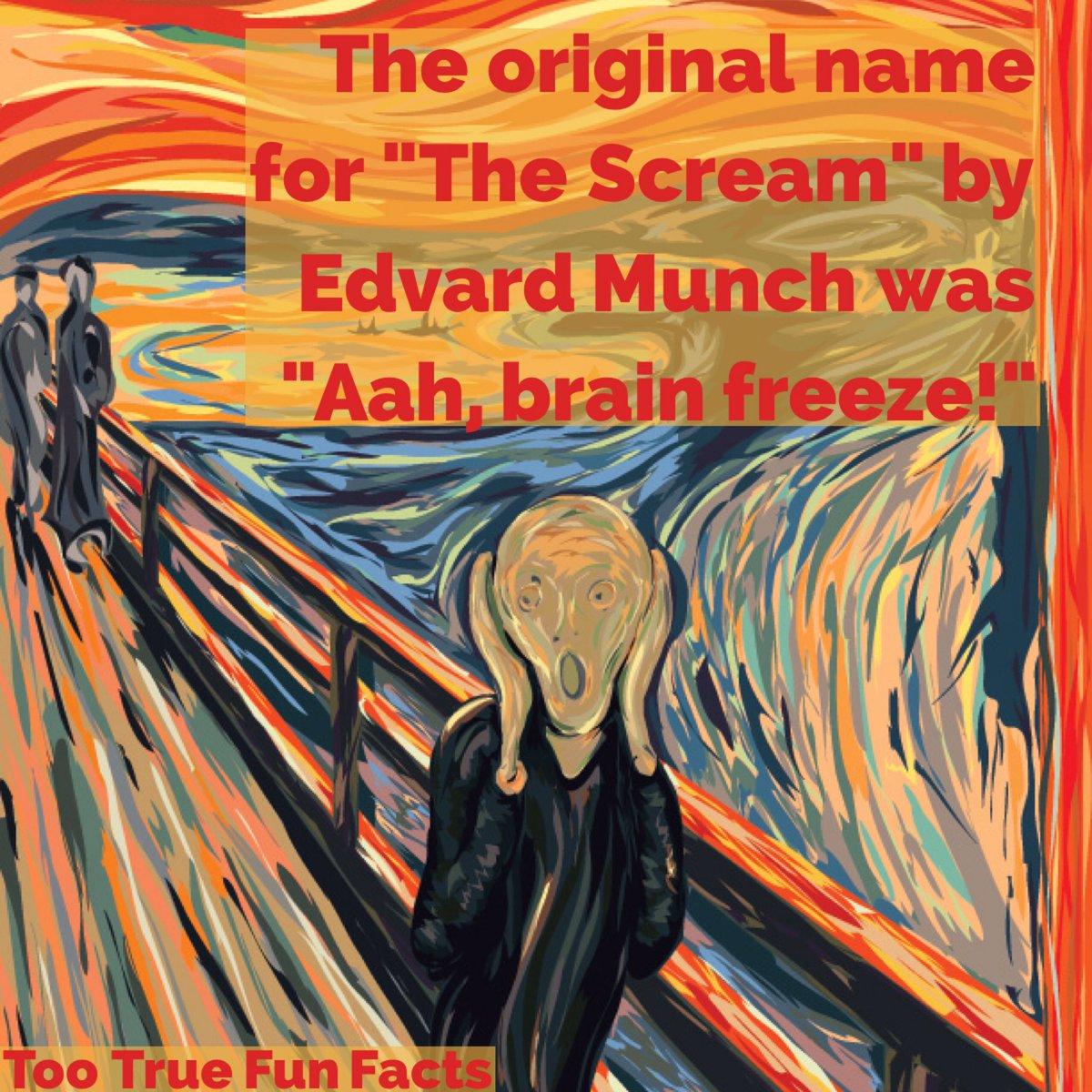 Too True Fun Facts On Twitter Art Fun Fact Edvardmunch Art