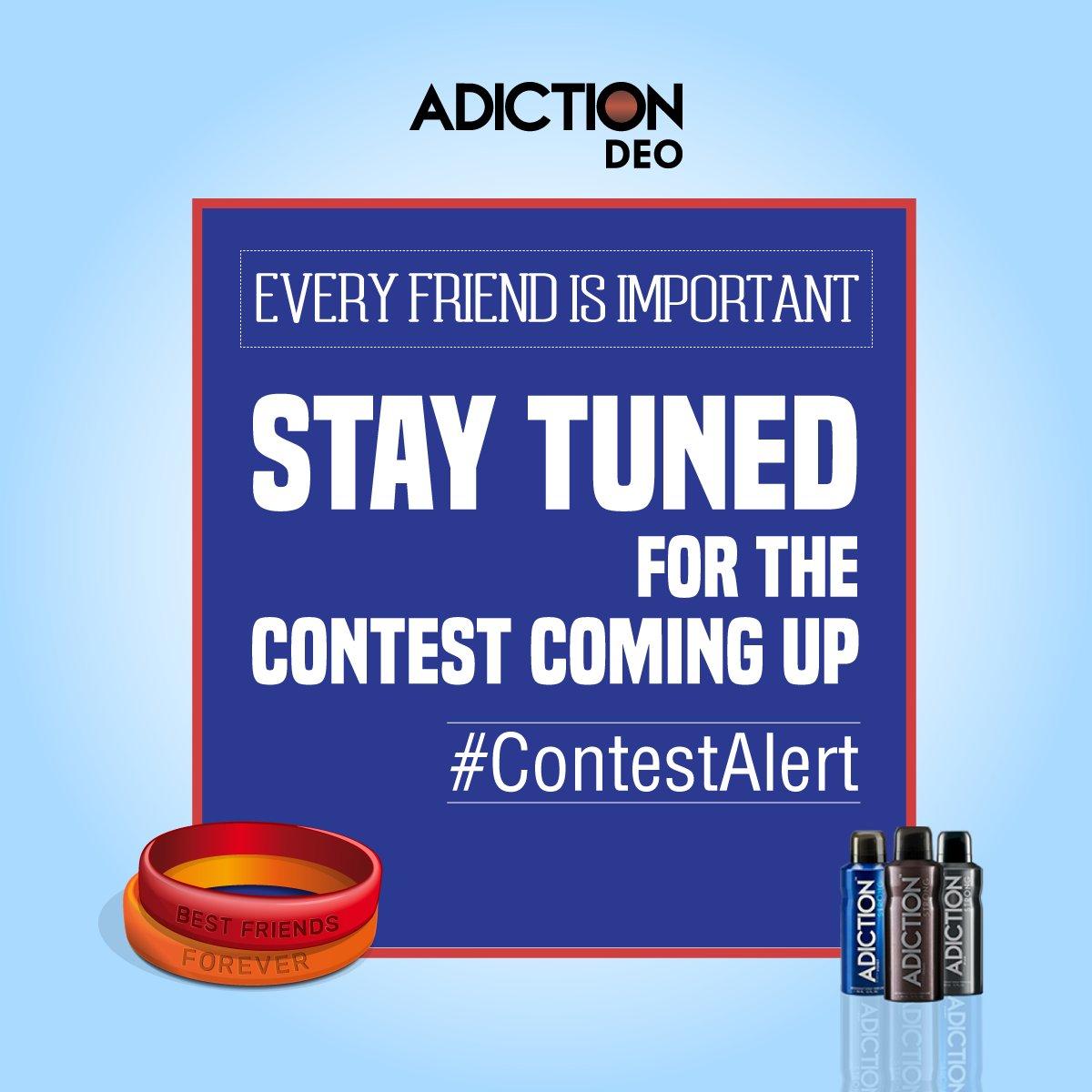 One Day to go! Stay Tuned! #Adiction #Contest #ContestAlert #CelebrateFriendship https://t.co/8FZDdSzMN6