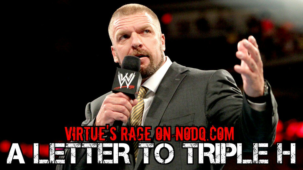 A Letter to Triple H