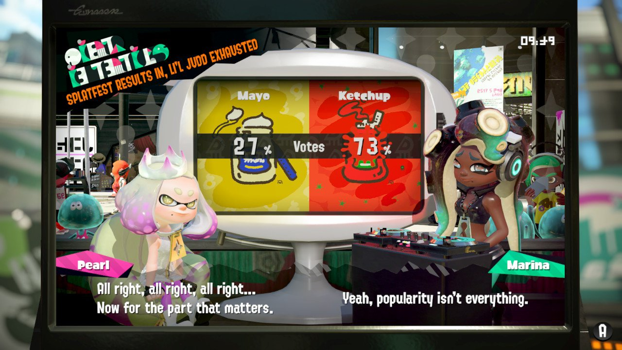 Pearl: All right, all right, all right... now for the part that matters.  Marina: Yeah, popularity isn't everything.