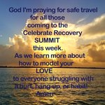 This is my prayer for the upcoming Celebrate Recovery Summit. We need your prayers too!