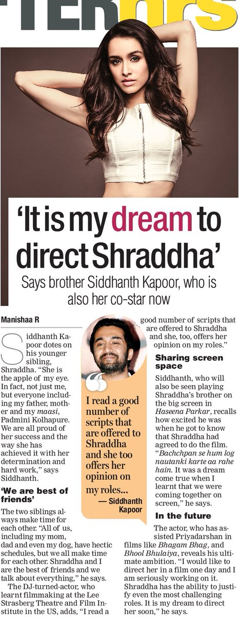 [SCAN]: It's my dream to direct @ShraddhaKapoor - @SiddhanthKapoor
