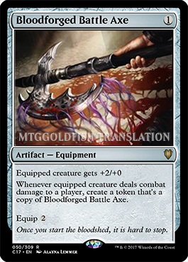 C17][CUBE] Bloodforged Battle Axe - Cube Card and Archetype