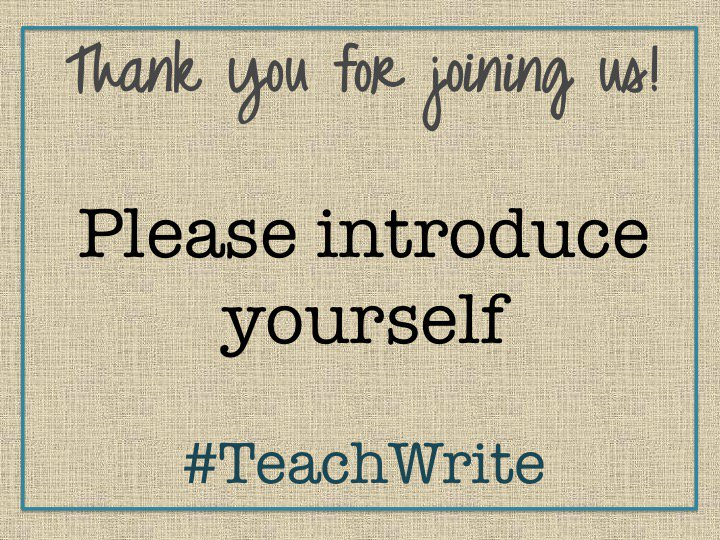 Welcome to the debut of the #TeachWrite chat! We are glad you are here to learn with us tonight. Please introduce yourself. https://t.co/iZmJoDbxMP