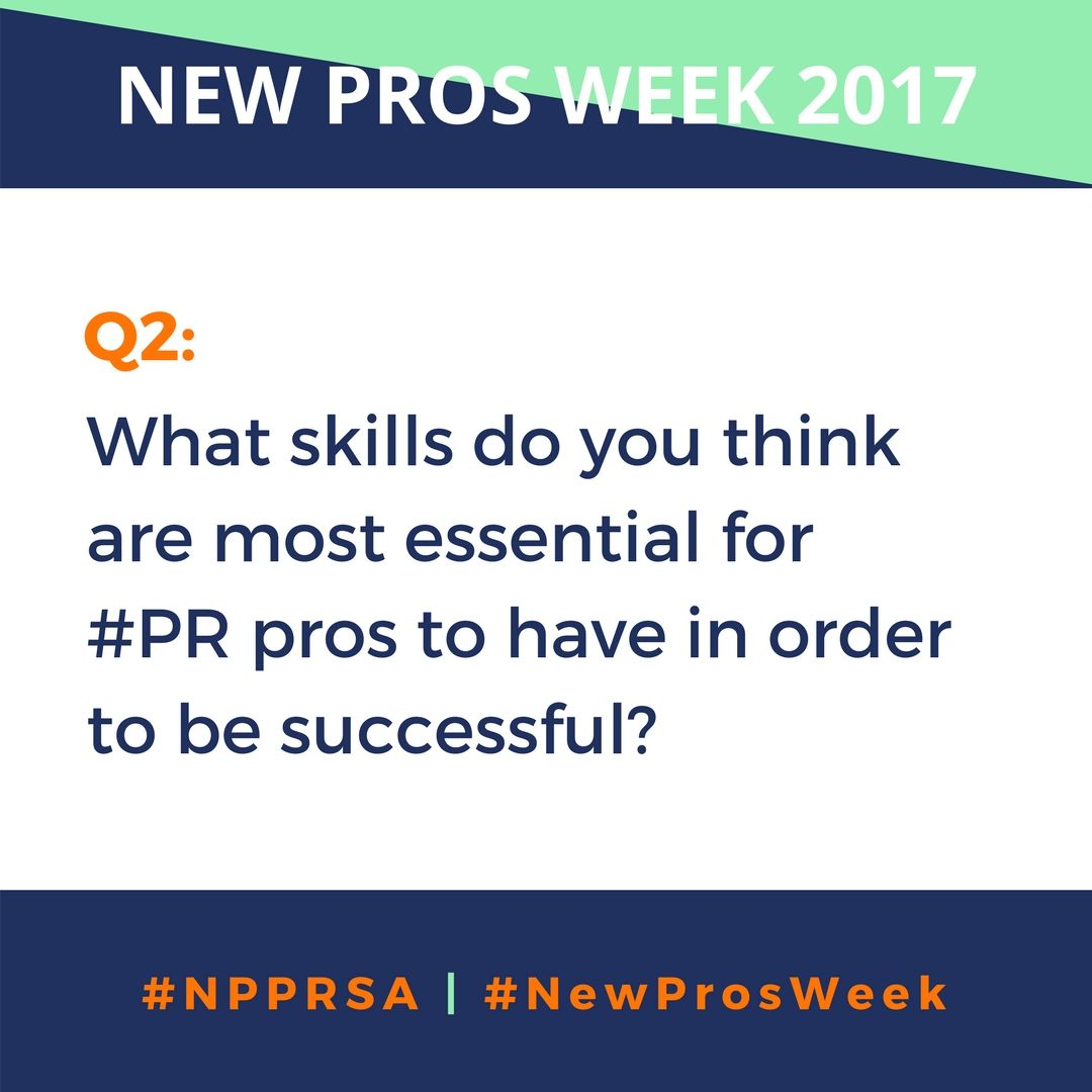 Q2: What skills do you think are most essential for #PR pros to have in order to be successful? #NPPRSA https://t.co/nt6bq5psMp