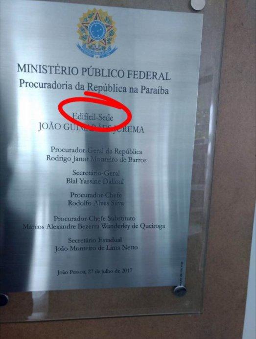 'Edifícil': MPF inaugura sede na Paraíba com erro de português em placa. https://t.co/xVQIJb67mz