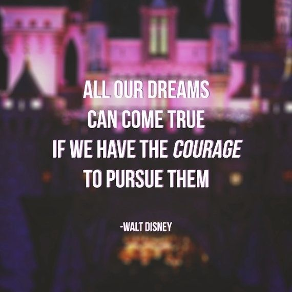 Disney Quotes On Twitter All Our Dreams Can Come True If We