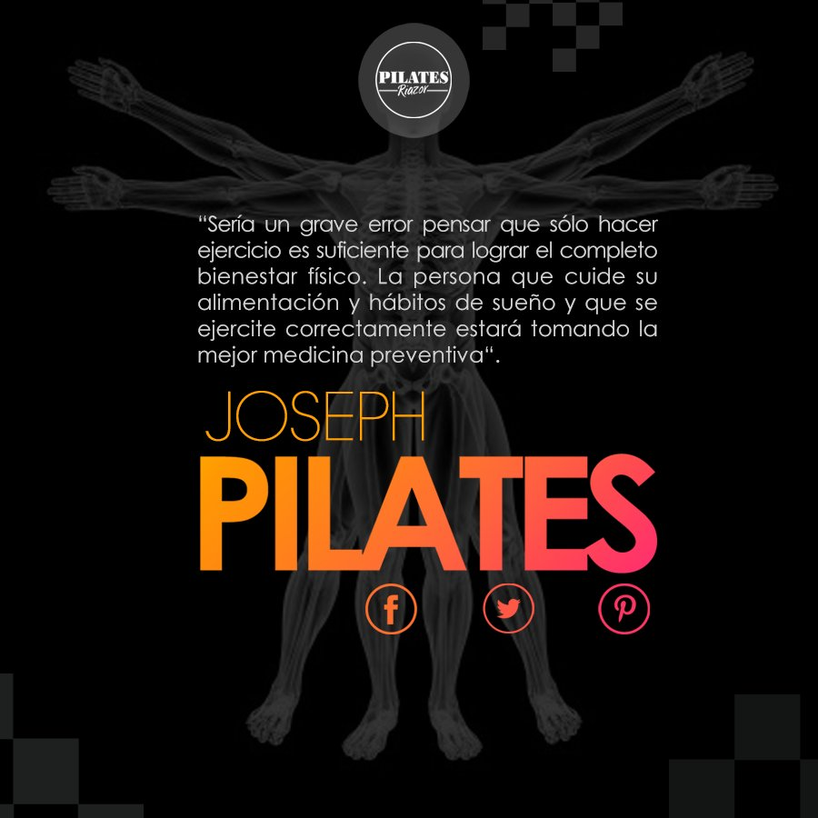 Pilates Riazor On Twitter Frase De Joseph Pilates