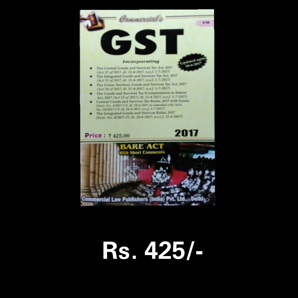 Title - GST Bare Act 2017  Price - Rs.475  #vorabookhouse #books #law #gst #bareact #bookstore #new #india #mumbai   http://Www. vorabook.com  &nbsp;  <br>http://pic.twitter.com/FUrcPaouin