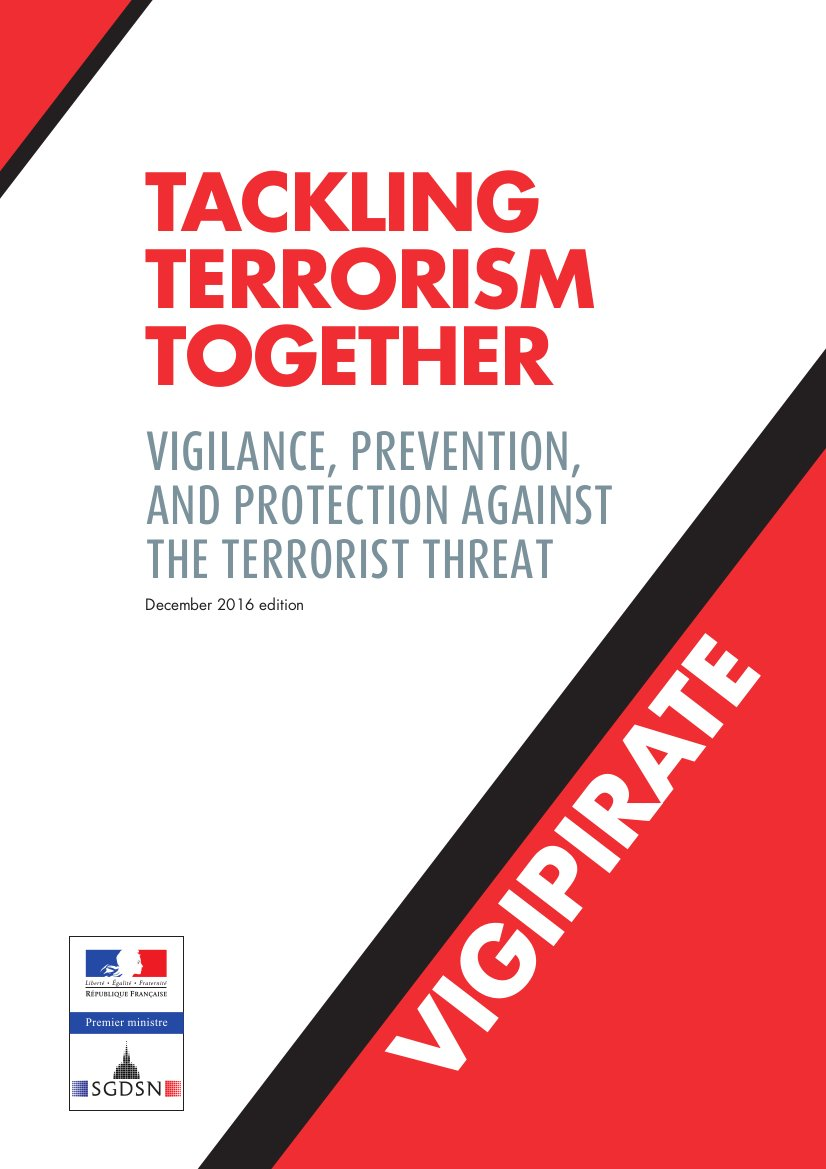#Vigipirate  Need to be better informed on #terrorism and mechanisms deployed against the terrorist threat?    http://www. sgdsn.gouv.fr/uploads/2017/0 3/vigipirate-anglais-v2017.pdf &nbsp; … <br>http://pic.twitter.com/jj2q0Owevg