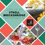 Enter to WIN(e) 2 VIP tickets to the Stroll Breckenridge at the #Breckenridge Wine Classic, Sept 16th Enter here: https://t.co/kU3JqFms1Z