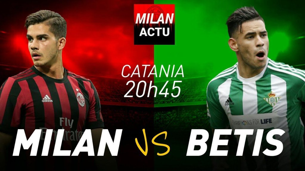 Milan-Betis Siviglia, amichevole del 9 agosto 2017 su Rete4